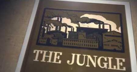 """The Jungle"" & The Pure Food and Drug Act"